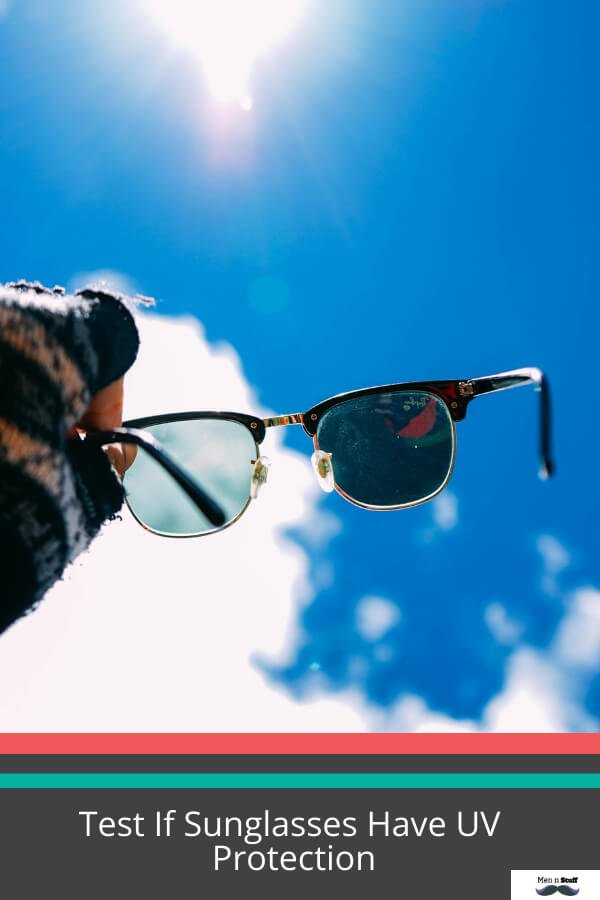 How To Test If Sunglasses Have UV Protection