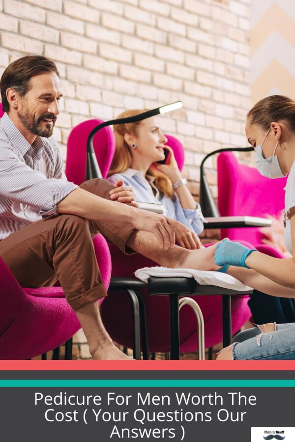 Is A Pedicure For Men Worth The Cost